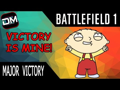 Major Victory | Battlefield 1 Gameplay & Funny Moments |
