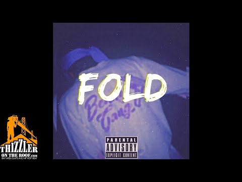 Benny - Fold [Thizzler.com Exclusive]