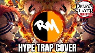 Rengoku vs Akaza Theme   Hype Trap Cover (Mugen Train OST)