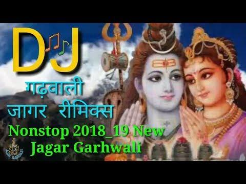 DJ Garhwali Jagar Remix 2018_19