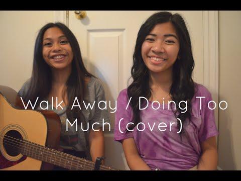 Walk Away / Doin Too Much Mashup - Paula DeAnda (duet cover)