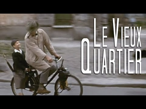 Le Vieux Quartier   Mon Oncle Remix