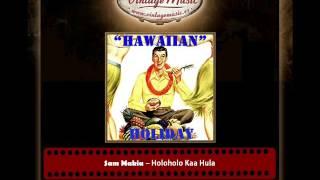 Sam Makia – Holoholo Kaa Hula