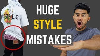 5 Things That INSTANTLY Ruin Your Style