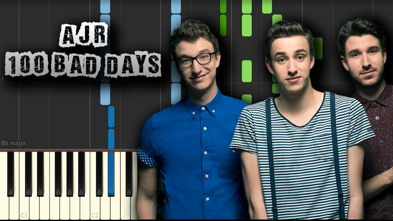 AJR - 100 Bad Days - [Piano Tutorial] (Synthesia) (Download