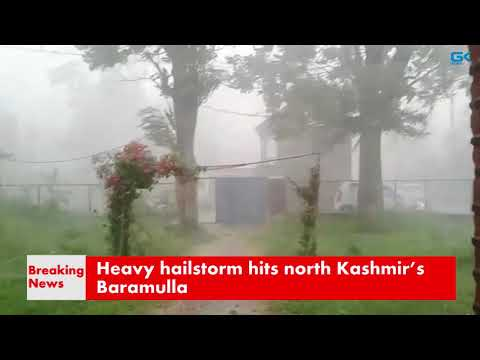 Heavy hailstorm hits north Kashmir's Baramulla