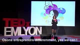 Osons entreprendre différemment, yes we can! Audrey Cattoz at TEDxEMLYON