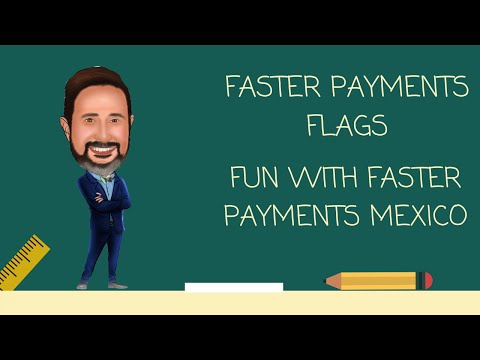 Fun with Faster Payments Flags Mexico
