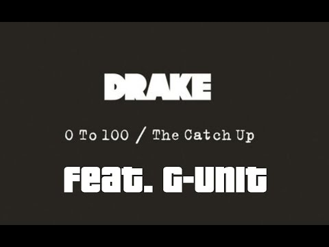 Drake & G-Unit - 0-100