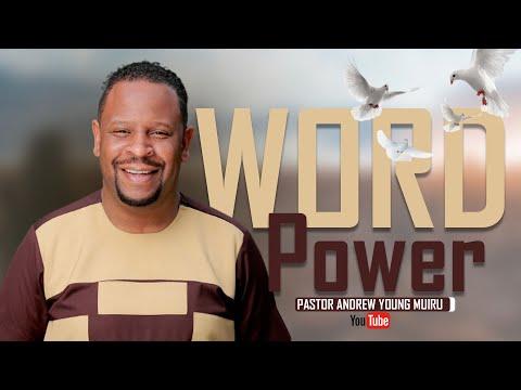 Pastor Andrew Young Muiru - WORD POWER