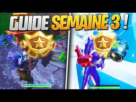 GUIDE COMPLET des DÉFIS de la SEMAINE 3 SAISON 8 de FORTNITE ! (Fortnite Astuce)