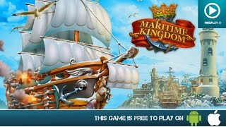 Maritime Kingdom - Free On Android & iOS - Gameplay Trailer