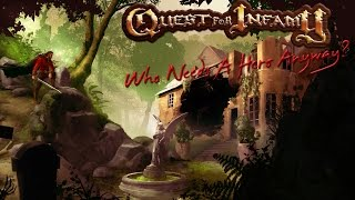 Quest For Infamy - We