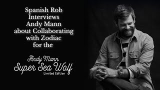Spanish Rob Visits the launch of Zodiac's Super Sea Wolf Andy Mann LE