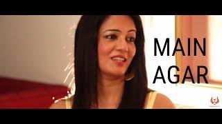 Main agar | Tubelight | Female Cover ft. Sangeeta Pant | Pritam | Atif Aslam
