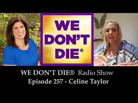 Episode 257 Celine Taylor - Connecting with our Soul and Spirit Guides