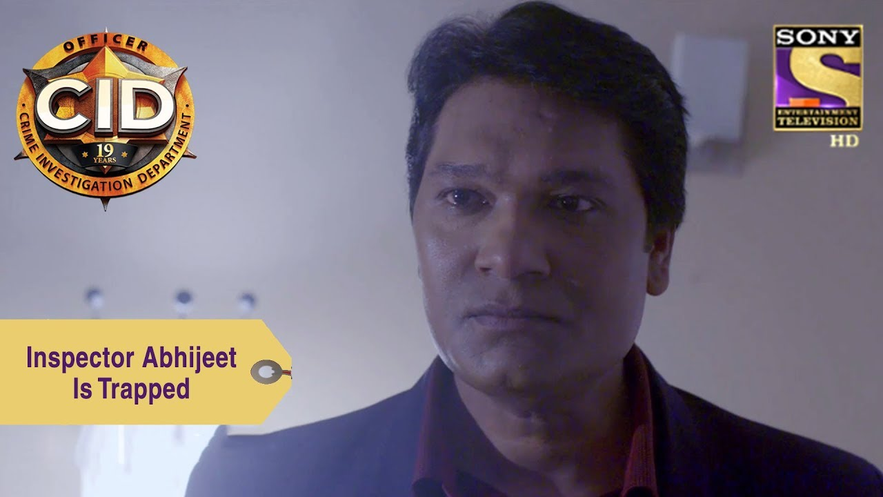 Your Favorite Character | Inspector Abhijeet Is Trapped | CID