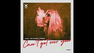 KVSH, The Otherz, FRÖEDE - Can't Get Over You (JAOZINHO REMIX)