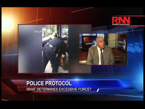 Police Protocol - What Determines Excessive Force?