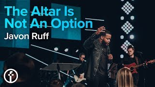 The Altar Is Not An Option   FAST 2019   Pastor Javon Ruff