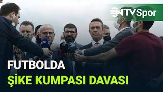 Fenerbahçe Başkanı Ali Koç: Tarihi davada dönüm noktasına geldik