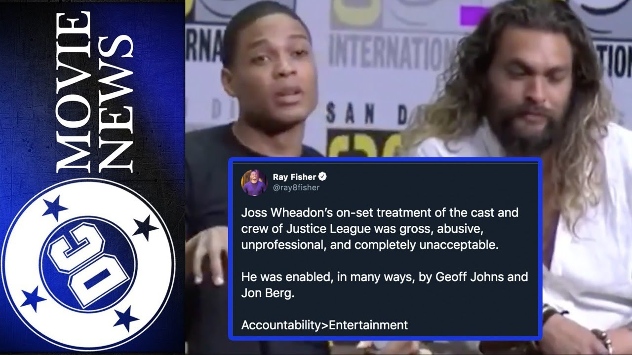 Ray Fisher Calls Out Joss Whedon For Abusive/Unprofessional Treatment of Cast & Crew | DC Movie News