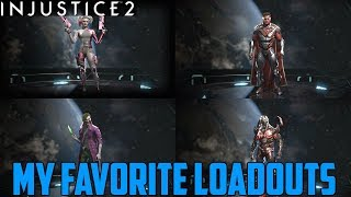 Injustice 2 | My FAVORITE Loadouts For EVERY Character!!