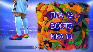 FIFA 19 new boot's pack for FIFA 14
