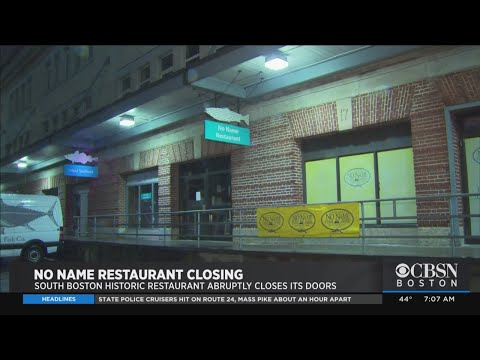 No Name Restaurant In South Boston Closes After More Than 100 Years In Business