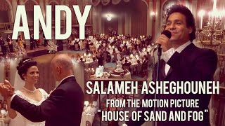 "Andy Madadian, Salameh Asheghouneh - From the motion picture, ""House of Sand And Fog"""