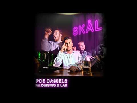 SKÅL - Poe Daniels feat. Dissing og Las