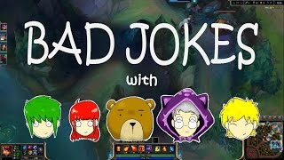 League of Bad Jokes! (with friends)