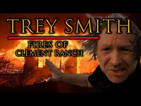 Trey Smith: FIRE of KIM CLEMENT RANCH ~ also Kanye West, Trump, Young Thug, and California wildfires