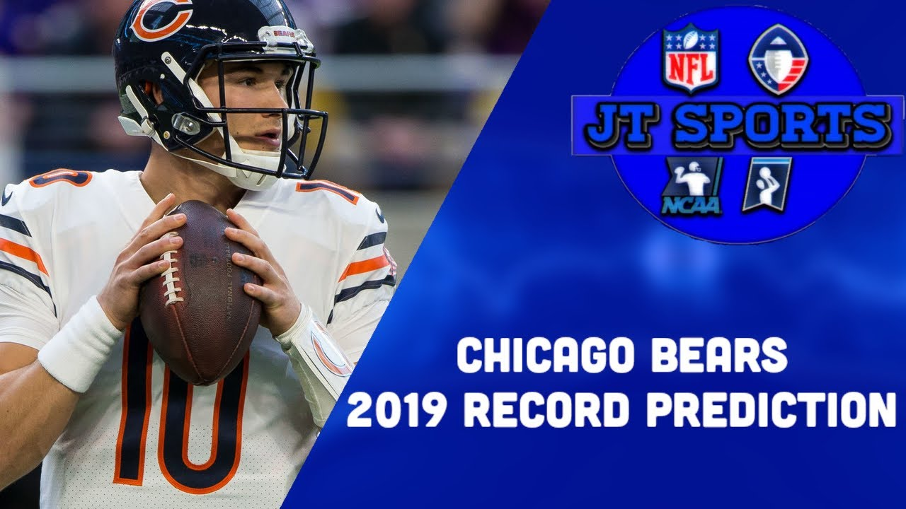 Chicago Bears 2019 Record Prediction | Bears 2019-2020 NFL Predictions