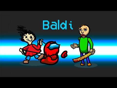 *NEW* SCARY BALDI ROLE in Among Us