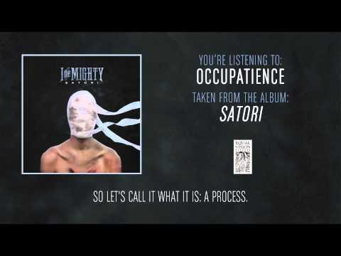Клип I the Mighty - Occupatience