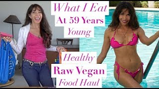 What I EAT   Raw Vegan FOOD HAUL   59 Years Young & Plant Based!