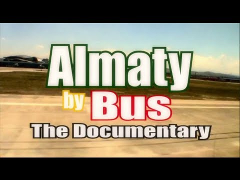 Almaty by Bus - A reggae documentary from China to Kazakhsta