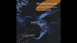 Mirosław Sitkowski - Sno' Peas (Phil Markowitz)