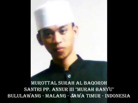 Murottal Al Qur'an Irama Jiharkah Surah Al Baqarah Oleh santri PP. ANNUR III