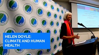 Helen Doyle - Climate Change and Health