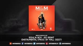 Soulja Boy - So Right [Instrumental] (Prod. By Mall Didit) + DL via @Hipstrumentals