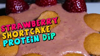 Strawberry Shortcake Protein Dip Recipe (high Fiber)