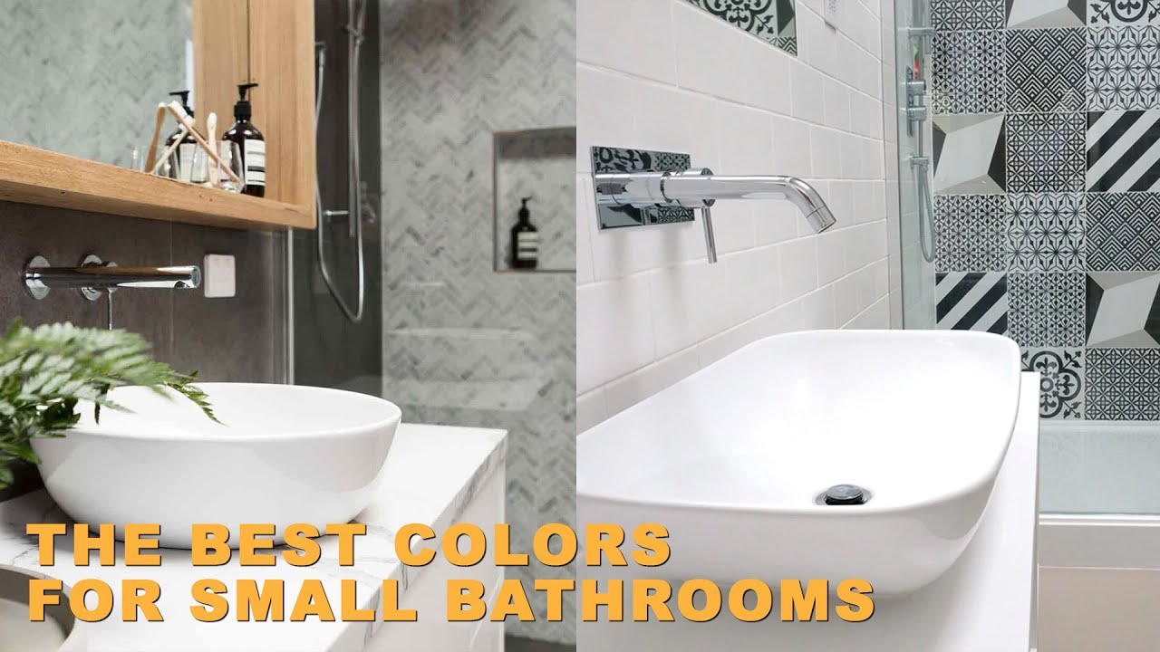 Bathroom Color Ideas The Best Colors For Small Bathrooms Youtube