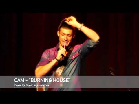 Burning House - Cam - Cover by Taylor Ray Holbrook