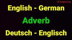 Englisch - Deutsch / German - Englisch: Adverb - hier, da, dort, manchmal, immer, nie, here, there