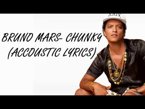Chunky - Bruno Mars Lyrics