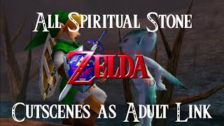 OoT 3D: All Spiritual Stone Cutscenes As Adult Link