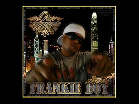FRANKIE BOY - ORO REGGAETONERO (18-CON TANTO GUILLE)