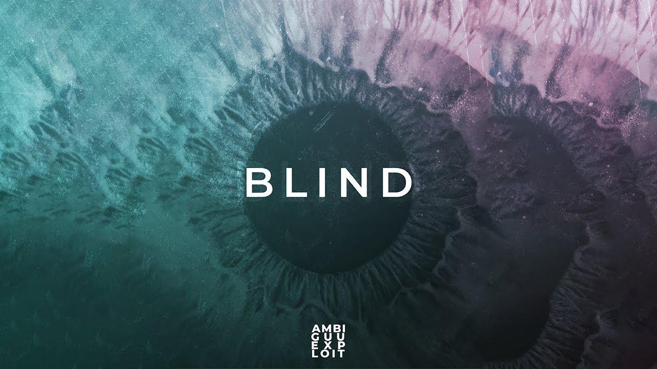 Ambiguu & Exploit - Blind